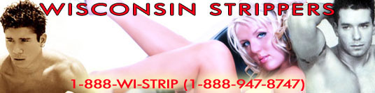 madison wisconsin female strippers, male strippers